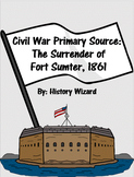 Civil War Primary Source: The Surrender of Fort Sumter, 1861