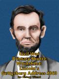 Civil War Primary Source Worksheet: Lincoln's Gettysburg Address 1863