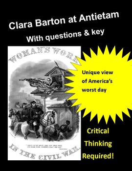 Civil War Primary Source  Clara Barton's Notes on Antietam (& questions & key)