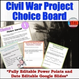 Civil War Project Choice Board Digital and Power Point Activity
