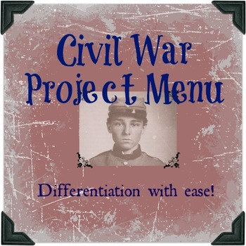 Civil War Project Menu