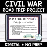Civil War Project Plan a Road Trip Digital with Google Slides™