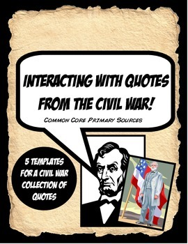 Civil War Quote Activity Bundle Working with Primary Sources!