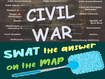 Civil War REVIEW GAME - SWAT answers as questions appear o