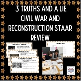Civil War-Reconstruction 3 Truths & a lie Activity STAAR Review