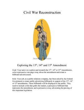 Civil War Reconstruction - Exploring the 13th, 14th and 15
