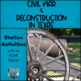 Civil War & Reconstruction In Texas ***BUNDLE***