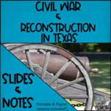 Civil War & Reconstruction In Texas POWERPOINT & NOTES - D