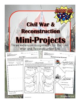Civil War & Reconstruction Mini Projects