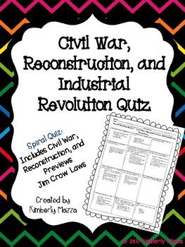Civil War, Reconstruction and Industrial Revolution Quiz