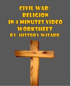 Civil War: Religion in 4 Minutes Video Worksheet