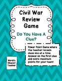 Civil War Review Game: Do You Have A Clue?