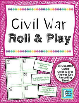 Civil War Roll and Play