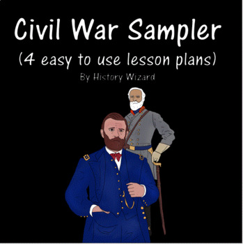 Civil War Sampler: By History Wizard