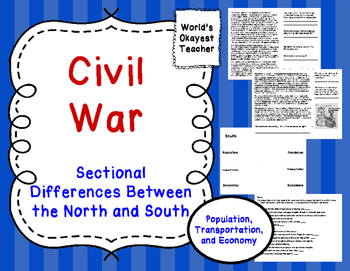 Sectionalism - Dowell u.s. history |Civil War North And South Differences