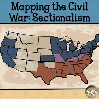 Civil War Sectionalism Map by Historical Readings | TpT