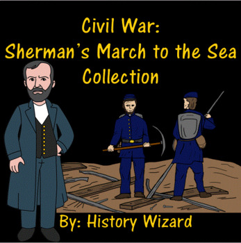 Civil War: Sherman's March to the Sea Lesson Plan Collection