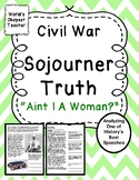 """Civil War: Sojourner Truth's """"Aint I A Woman?"""""""