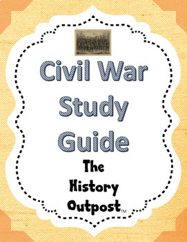 Civil War Study Guide Questions