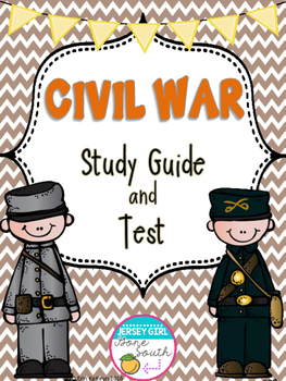 Civil War Study Guide and Test
