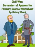 Civil War: Surrender at Appomattox Primary Source Worksheet