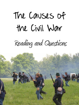 Causes of the Civil War Reading and Questions