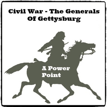 Civil War: The Generals of Gettysburg: Power Point (Reed Novel Studies)
