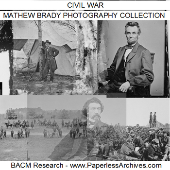 Civil War: The Mathew B. Brady Photograph Collection of Civil War Scenes & Era