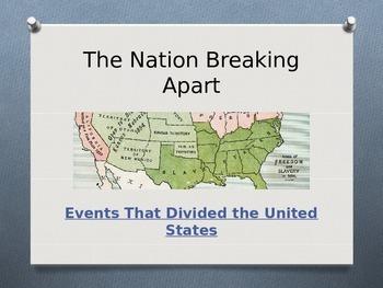 Civil War - The Nation Breaking Apart