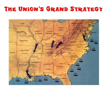Civil War - The Union's Grand Strategy - Classroom Station #10