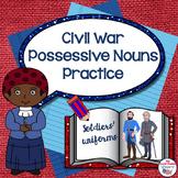 Civil War Themed Possessive Nouns Practice