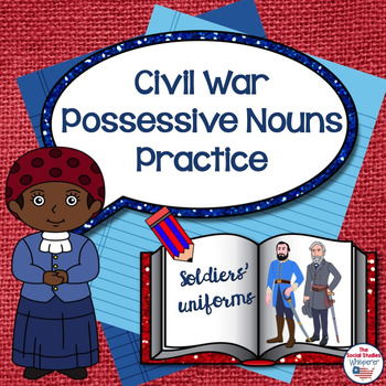 Civil War Themed Possessive Nouns Practice