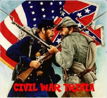 Civil War - Trivia - Classroom Station #15