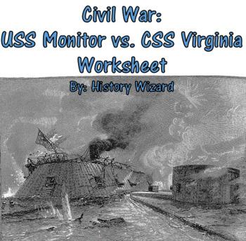 Civil War: USS Monitor vs. CSS Virginia Worksheet