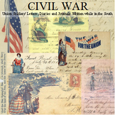 Civil War: Union Soldiers' Letters, Diaries and Journals Written While in the So