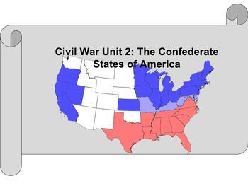 Civil War Unit 2 Confederate States of America