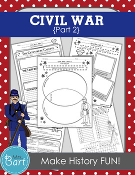 Civil War Unit- Part 2 {56 Pages}