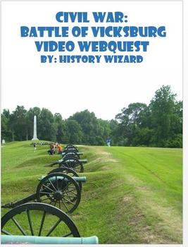 Civil War: Vicksburg Civil War Video Webquest