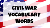 Civil War Vocabulary Introduction Presentation