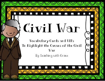 Civil War: Vocabulary and VIPs