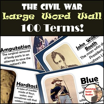 Civil War Word Wall - 100 Terms/People - Definitions & Images - One per Sheet