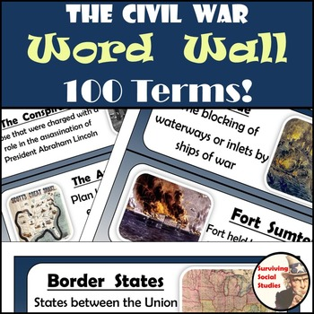 Civil War Word Wall - 100 Terms/People - Definitions & Images - Two per Sheet