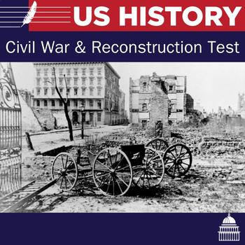 Civil War and Reconstruction Test