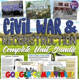 Civil War and Reconstruction Complete Unit Bundle