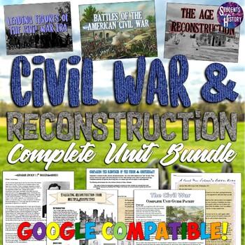 Civil War and Reconstruction Complete Unit Bundle