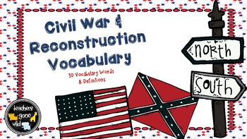 Civil War and Reconstruction Vocabulary Cards