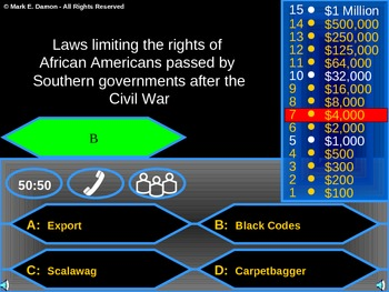 Civil War and Reconstruction  Who Wants to be a Millionaire Game