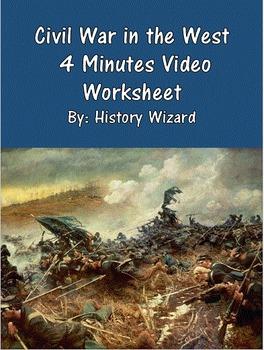 Civil War in the West 4 Minutes Video Worksheet