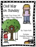 Civil War on Sunday: A Magic Tree House Unit (25 Pages)