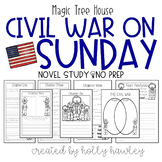 Civil War on Sunday- A Magic Tree House activity